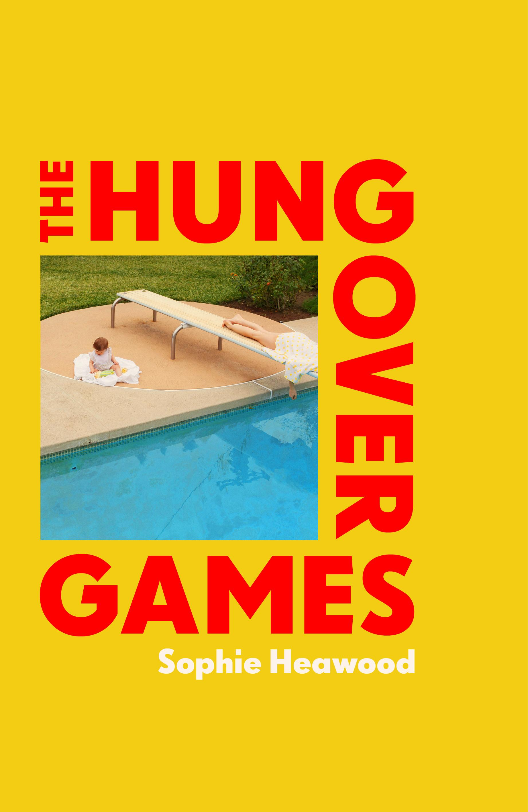 The Hungover Games by Sophie Heawood Book Cover