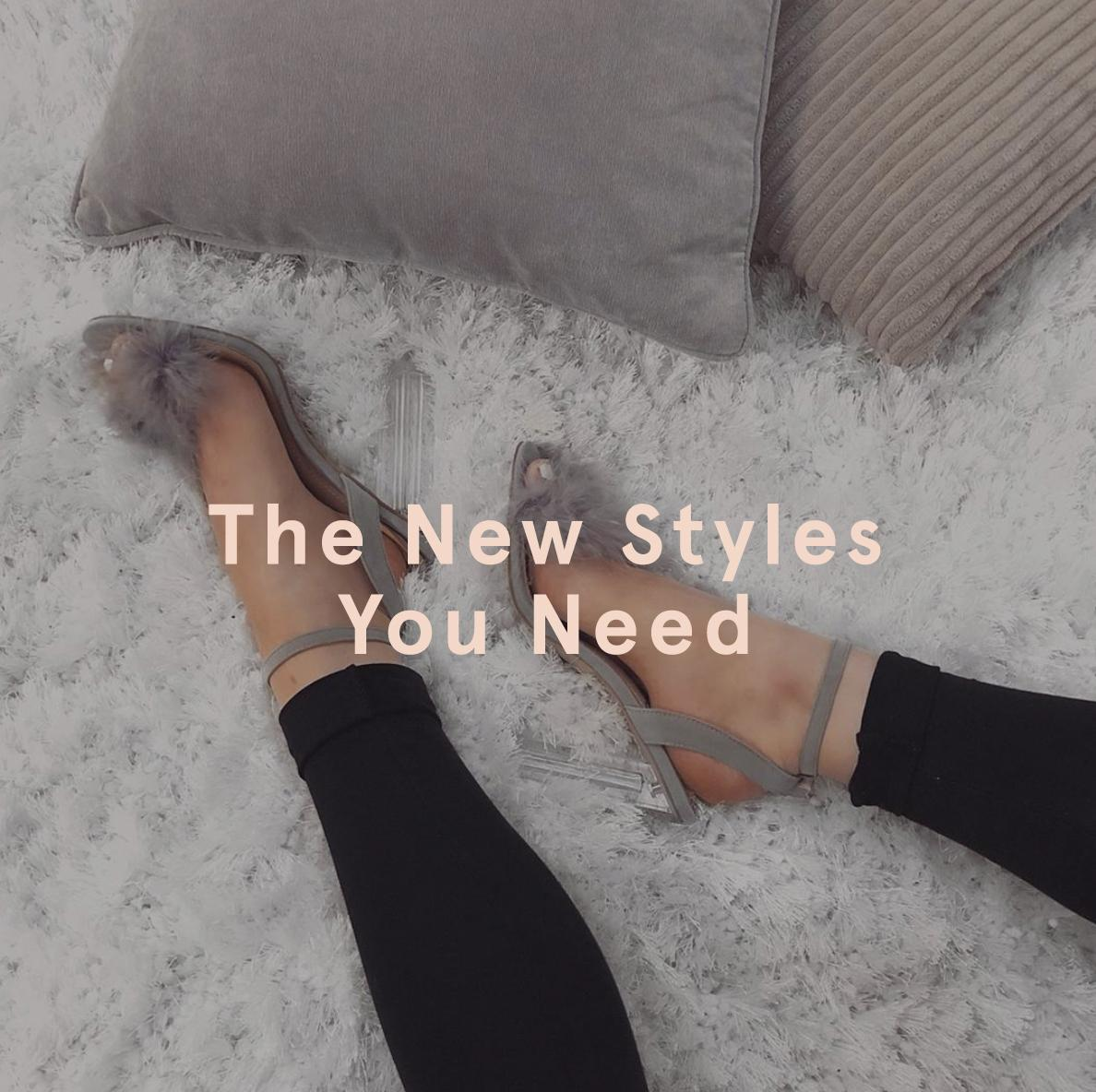 New Styles You Need